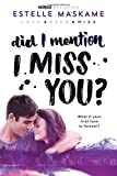 DID I MENTION I MISS YOU: 3 (Dimily Trilogy)