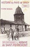 L'Abbaye de Saint-Pierremont et son cartulaire (Histoire du pays de Briey)