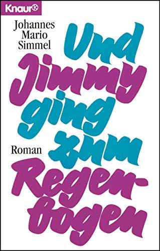 Und Jimmy ging zum Regenbogen (German Edition)