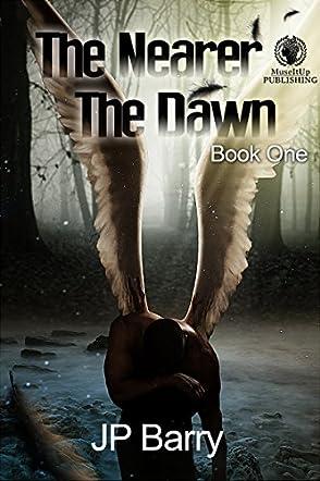 The Nearer The Dawn