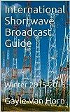 International Shortwave Broadcast Guide: Winter 2015-2016