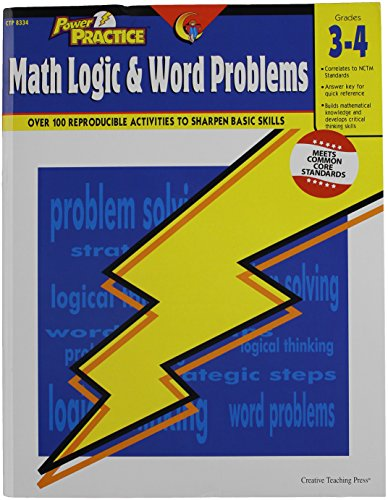 Creative Teaching 8334 Power Practice Math Logic and Word Problems, Grades 3 to 4, 0.25' Height, 8.5' Width, 11' Length