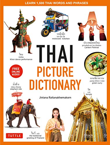 Thai Picture Dictionary: Learn 1,500 Key Thai Words and Phrases - The Perfect Visual Resource for Language Learners of All Ages (Includes Online Audio) (Tuttle Picture Dictionary) (English Edition)