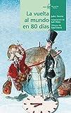 La vuelta al mundo en 80 días: 9 (Calcetín de Teatro)