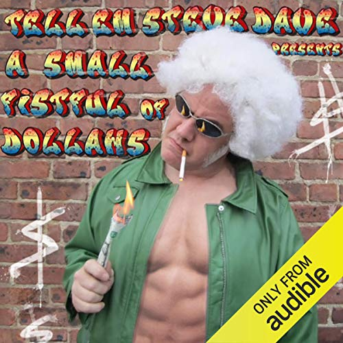 Tell 'Em Steve Dave Presents: A Small Fistful of Dollahs cover art