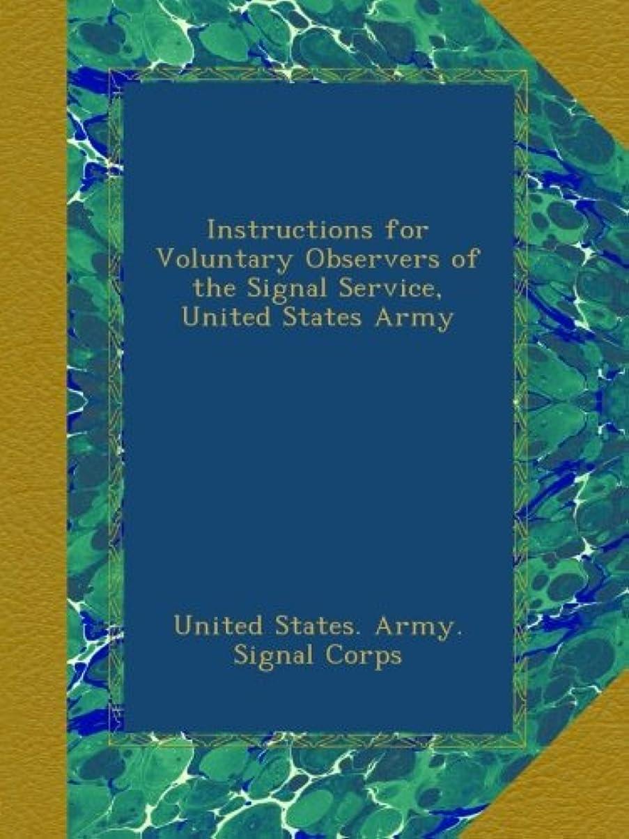 リボン先行する定刻Instructions for Voluntary Observers of the Signal Service, United States Army