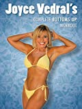 Joyce Vedral's Complete Bottom's Up Workout