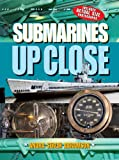 Image: Submarines UP CLOSE (Up Close (Sterling Hardcover)) | Hardcover: 28 pages | by Andra Serlin Abramson (Author). Publisher: Sterling (February 5, 2008)