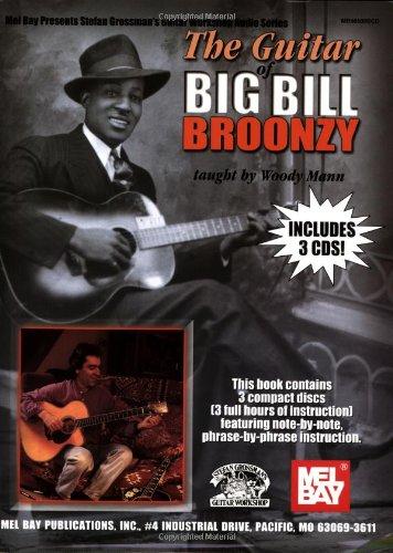 Guitar Of Big Bill Broonzy (Stefan Grossman\'S Guitar Workshop Audio)