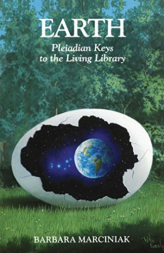Earth: Pleiadian Keys to the Living Library (English Edition)