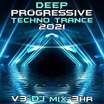 Deep Progressive Techno Trance 2021 Top 40 Chart Hits, Vol. 3 + DJ Mix 3Hr