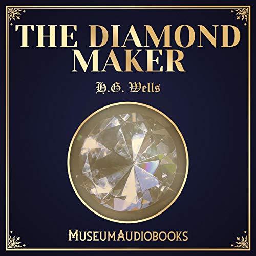 The Diamond Maker audiobook cover art