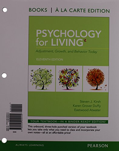 Psychology for Living: Adjustment, Growth, and Behavior Today, Books a la Carte Edition (11th Edition)