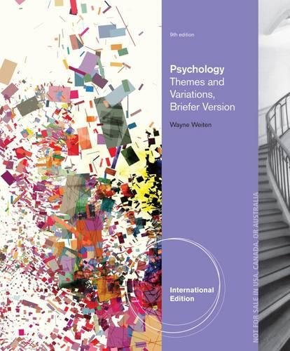 Psychology: Themes and Variations, Briefer International Edition