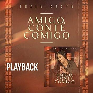 Amigo, Conte Comigo (Playback)