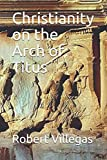 Christianity on the Arch of Titus (Villegas Religion)