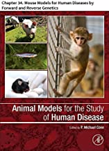 Animal Models for the Study of Human Disease: Chapter 34. Mouse Models for Human Diseases by Forward and Reverse Genetics (English Edition)