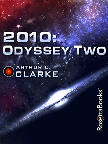 2010: Odyssey Two (Space Odyssey Series Book 2) (English Edition)