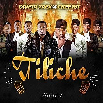 Tiliche (feat. Chef 187)