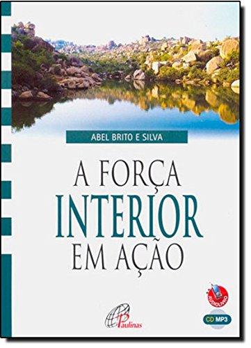 A Forca Interior Em Açao - Audiolivro