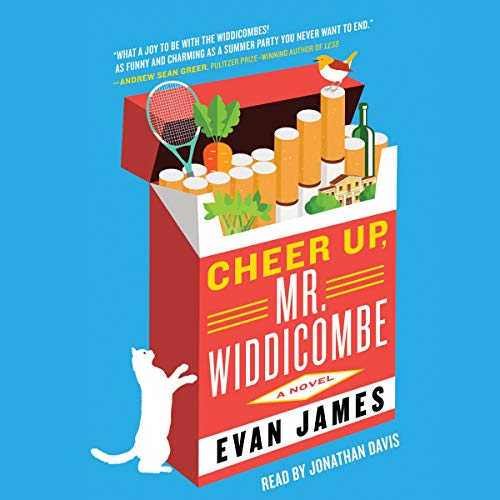 Cheer Up, Mr. Widdicombe Audiobook By Evan James cover art