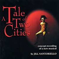Tale of Two Cities: Original Broadway Concept Albu