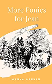 More Ponies for Jean by [Joanna Cannan]