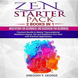 Zen: Starter Pack 2 Books in 1: Meditation for Beginners and Buddhism for Beginners audiobook cover art