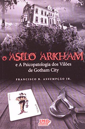 O Asilo Arkham