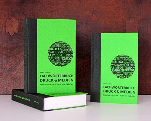 Fachwörterbuch Druck und Medien: Deutsch – Englisch | Englisch – Deutsch