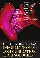 The Oxford Handbook of Information and Communication Technologies (Oxford Handbooks)