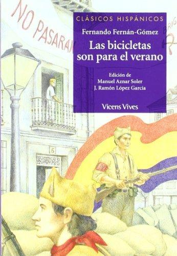 Las bicicletas son para el verano / Bicycles are for the Summer (Clasicos Hispanicos / Hispanic Classics) by Fernando Fernan-Gomez (2005-06-30)