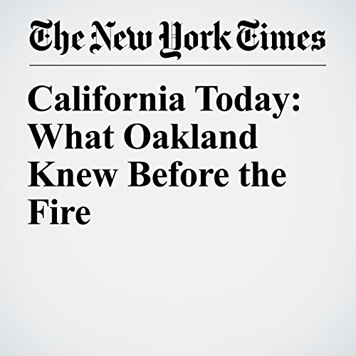 California Today: What Oakland Knew Before the Fire copertina