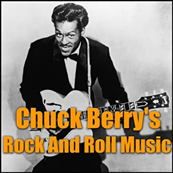 Chuck Berry's Rock And Roll Music