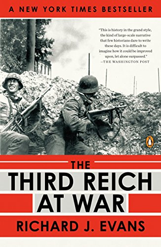 3RD REICH AT WAR 1939-1945 (History of the Third Reich)