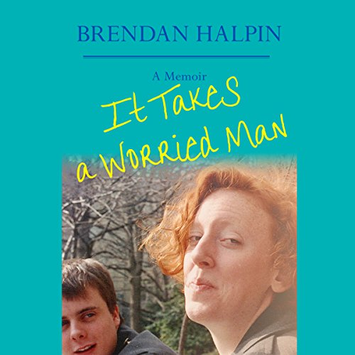 It Takes a Worried Man audiobook cover art