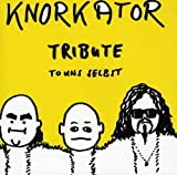 Songtexte von Knorkator - Tribute to uns selbst