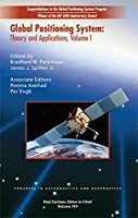 Global Positioning System: Theory and Applications, Volume II (Progress in Astronautics & Aeronautics) by B. Parkinson J. Spilker Jr. P. Axelrad P. Enge(1996-01-01)