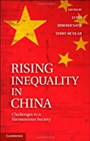 Rising Inequality in China: Challenges to a Harmonious Society