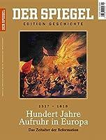 Hundert Jahre Aufruhr in Europa: SPIEGEL EDITION