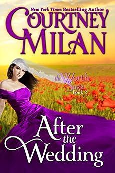 After the Wedding (Worth Saga Book 2) by [Courtney Milan]