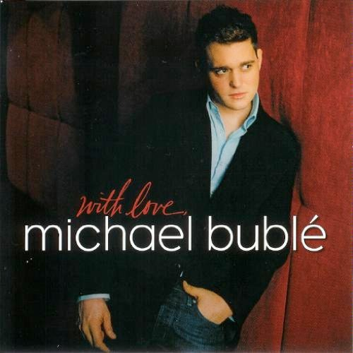 with love, Michael Buble (UK Import)