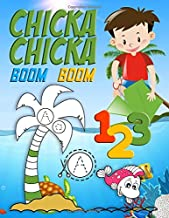 Chicka Chicka Boom Boom 1 2 3: 1 2 3 Chicka Chicka Boom Boom Books For Toddlers/ Boom Chicka Boom Numbers Activity Book For Kids Ages 2-4 .. ABC ... Book And Boom Chicka Boom Tree Activity Books