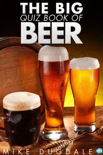 The Big Quiz Book of Beer (English Edition)