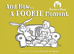 Bunni-n-Bear: And Now... A POOKIE Moment