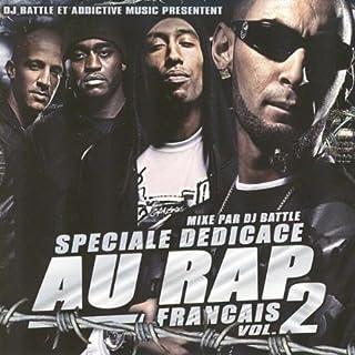 Speciale Dedicace Au Rap Francais 2