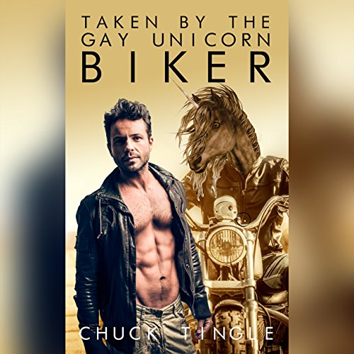 Taken by the Gay Unicorn Biker cover art