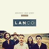 Greatest Love Story (Single Mix)