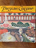 Persian Cuisine: Traditional Foods/Book 1 (English and Persian Edition)