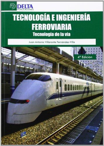 Tecnología e ingeniería ferroviaria: Tecnología de la vía